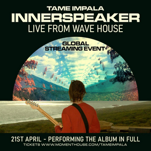 Tame Impala Announce 'InnerSpeaker Live From Wave House'