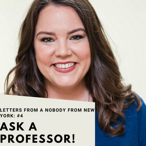 Student Blog: Letters from a Nobody in New York: #4 Meet a Professor, Molly Noerenberg (NYU)