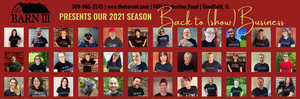 Barn III Dinner Theatre Announces 2021 Season 'Back to (Show) Business'