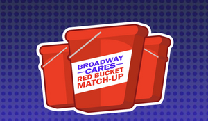 Broadway Cares/Equity Fights AIDS Launches Red Bucket Match-Up Campaign With Jordan Fisher, Kathryn Gallagher, Aaron Tveit, and More!