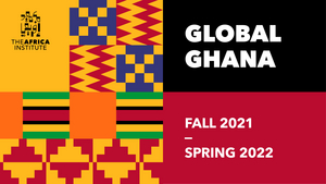 The Africa Institute Announces 'Global Ghana' Cultural and Scholarly Programs for 2021-22