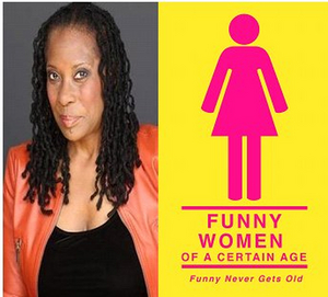 Rhonda Hansome to be Featured at FUNNY WOMEN OF A CERTAIN AGE Live Comedy Showcase