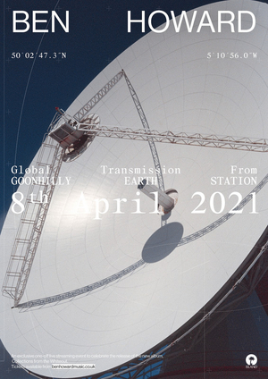 Ben Howard Global Livestream at Goonhilly Earth Station This Thursday, April 8