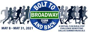 Dallas Summer Musicals Hosts Virtual Fun Run BOLT TO BROADWAY AND BACK