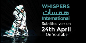 Trailer: First Look at WHISPERS INTERNATIONAL; Will Raise Funds for Beirut's Theatres Destroyed in Blast