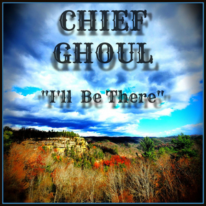 Chief Ghoul Shares New Single 'I'll Be There'