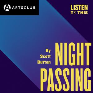 BWW Review: Arts Club's NIGHT PASSING Opens our Ears and our Mind!