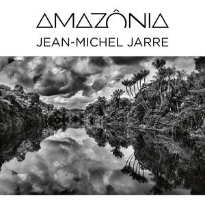 JEAN-MICHEL JARRE Releases 'Amazônia' Today