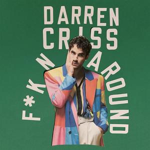 Darren Criss Releases New Single 'F*KN AROUND'