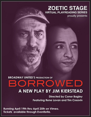 Jim Kierstead's BORROWED to be Presented as Part of Zoetic Stage's  Virtual Play Reading Series