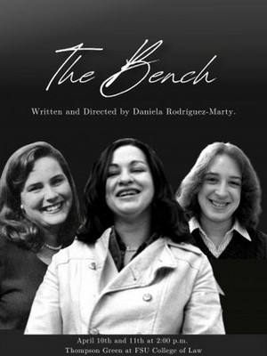 THE BENCH is Presented by White Mouse Theatre Productions at Thompson Green at FSU Law School