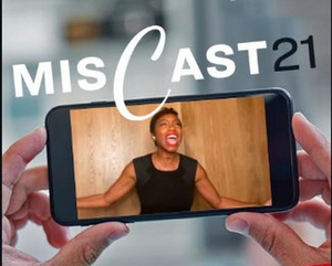 Student Blog: Miscast 2021: How to Submit Your Video to the TikTok Challenge and What to Expect