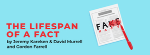 THE LIFESPAN OF A FACT Will Come to the Arts Centre Melbourne in May