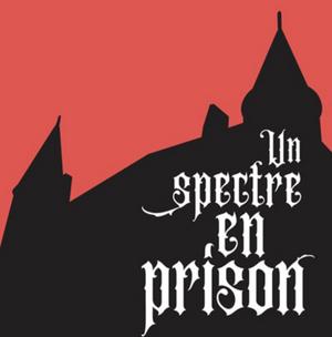 UN SPECTRE EN PRISON Escape Room is Presented at Château de Nyon Through June