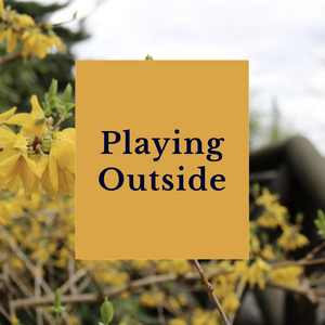 Student Blog: Playing Outside