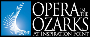 Opera in the Ozarks Will Reopen For 2021 Season This Summer