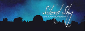 SILENT SKY Will Mark Clark State Theatre's Second Streaming Production This Week