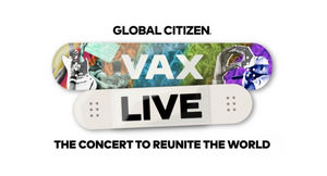 Global Citizen Announces 'VAX LIVE: The Concert to Reunite the World'