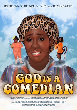 GOD IS A COMEDIAN Premieres This Friday, Featuring Denise Manning, Dria Brown, Harper Miles and More