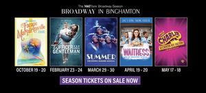 WAITRESS, SUMMER, and More Announced For Broadway in Binghamton's 2021-22 Season