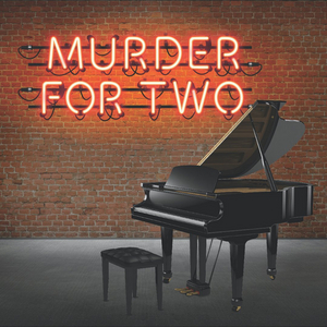 Cape Fear Regional Theatre Will Reopen in May With MURDER FOR TWO