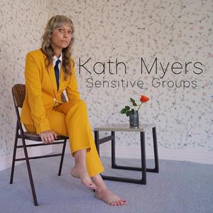 Kath Myers Announces Debut LP 'Sensitive Groups'