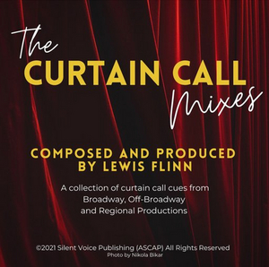 Lewis Flinn's THE CURTAIN CALL MIXES to Feature HUSHED, JERUSALEM and More!