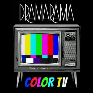 Dramarama Releases Color TV & Cinéma Vérité on Vinyl