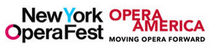 Sixth Annual New York Opera Fest Featuring 20+ Companies to be Presented by The New York Opera Alliance