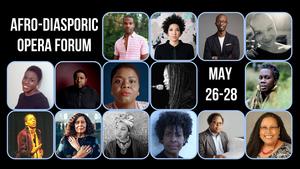 International Contemporary Ensemble Hosts Afro-Diasporic Opera Forum