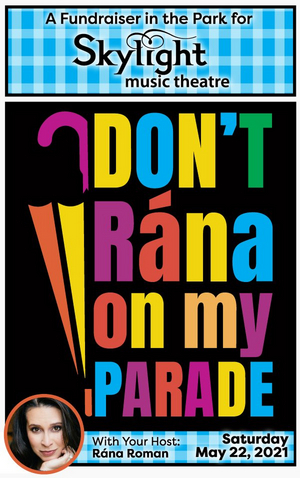 Skylight Music Theatre Announces DON'T RÁNA ON MY PARADE