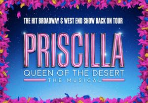PRISCILLA, QUEEN OF THE DESERT Returns on Tour This June