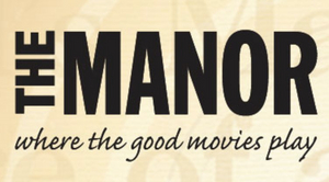The Manor Theater Will Reopen on April 23