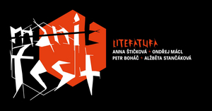 MANI(E)FEST – LITERATURA is Presented by Palác Akropolis Today