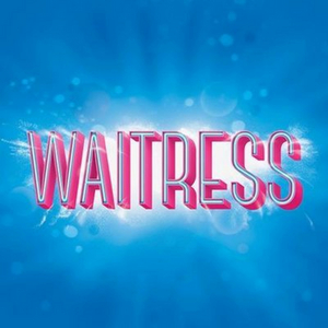 WAITRESS, AN OFFICER AND A GENTLEMAN and More Announced for Broadway Is Back In Thousand Oaks Series