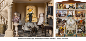 'The Fisher Dollhouse: A Venetian Palazzo In Miniature' to Debut at the Museum of Arts and Design