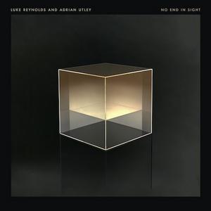 Luke Reynolds & Adrian Utley Announce Amazon Original EP 'No End In Sight'