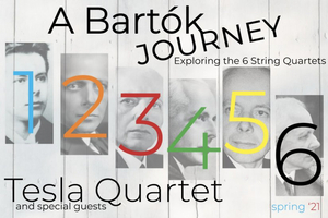 Tesla Quartet Continues A BARTOK JOURNEY in May and June 2021