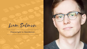 Workshop West Announces Liam Salmon as a WWPT Playwright In Residence