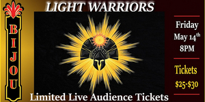 LIGHT WARRIORS Brings Live Performance Back to the Bijou Theatre Next Month