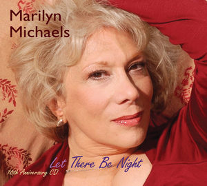 BWW CD Review: Marilyn Michaels LET THERE BE NIGHT Leaves It All On The Floor
