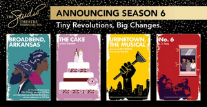 URINETOWN THE MUSICAL, THE CAKE and More Announced for The Studio Theatre's 2021-2022 Season