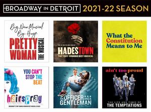 Broadway In Detroit Announces Dates for 2021-22 Subscription Season