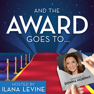 LISTEN: Donna Murphy Talks PASSION & More on AND THE AWARD GOES TO...