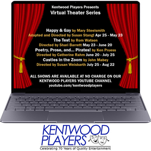 BWW Feature: VIRTUAL THEATER SERIES Schedule at Kentwood Players