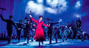 MARY POPPINS Will Return to the West End on 7 August