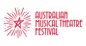 BWW Feature: THE AUSTRALIAN MUSICAL THEATRE FESTIVAL