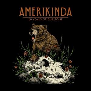 Dualtone Celebrates 20th Anniversary With New Album 'Amerikinda'