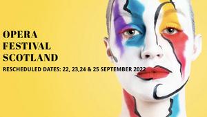 Opera Festival Scotland Postpones to 2022