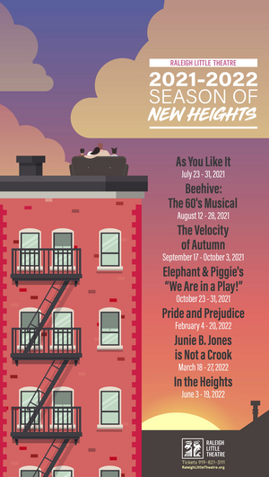 Raleigh Little Theatre Announces 2021-22 Season of New Heights